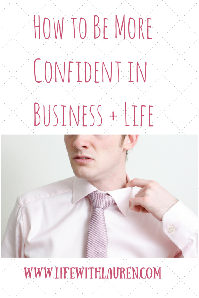 How to Be More Confident in Business +