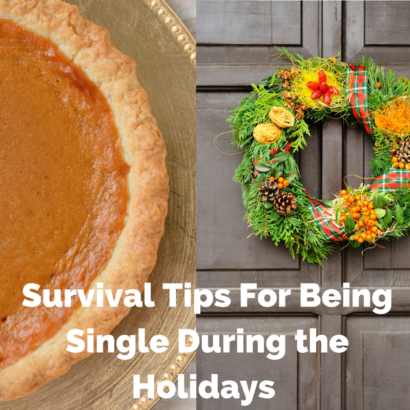 Survival Tips if You're Single Heading into the Holidays