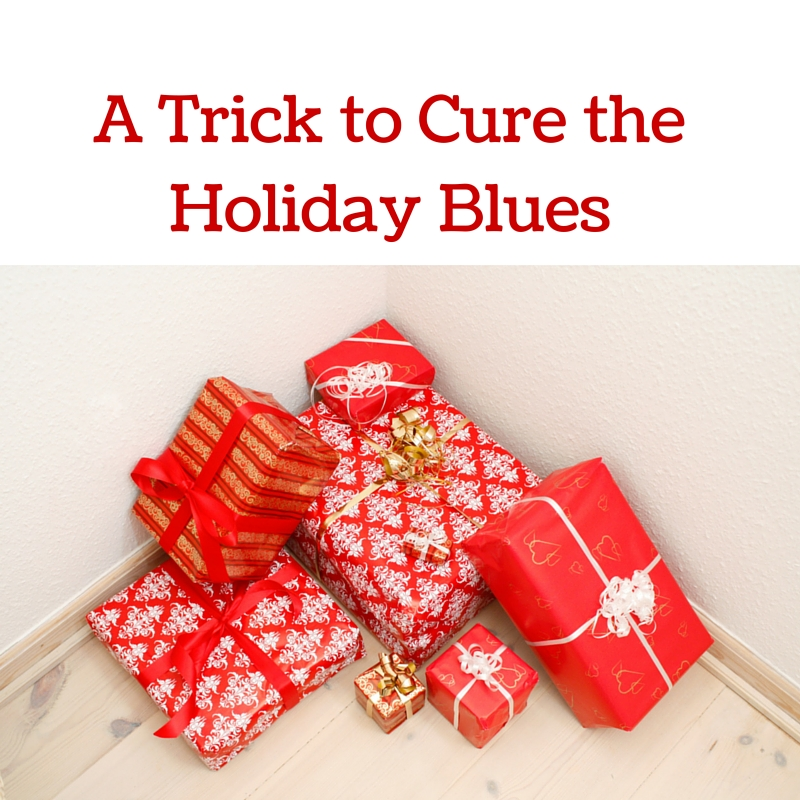 A Trick to Cure the Holiday Blues