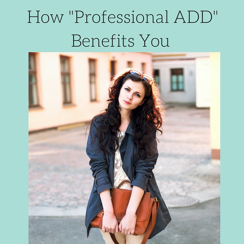 How Professional ADD Can Benefit You
