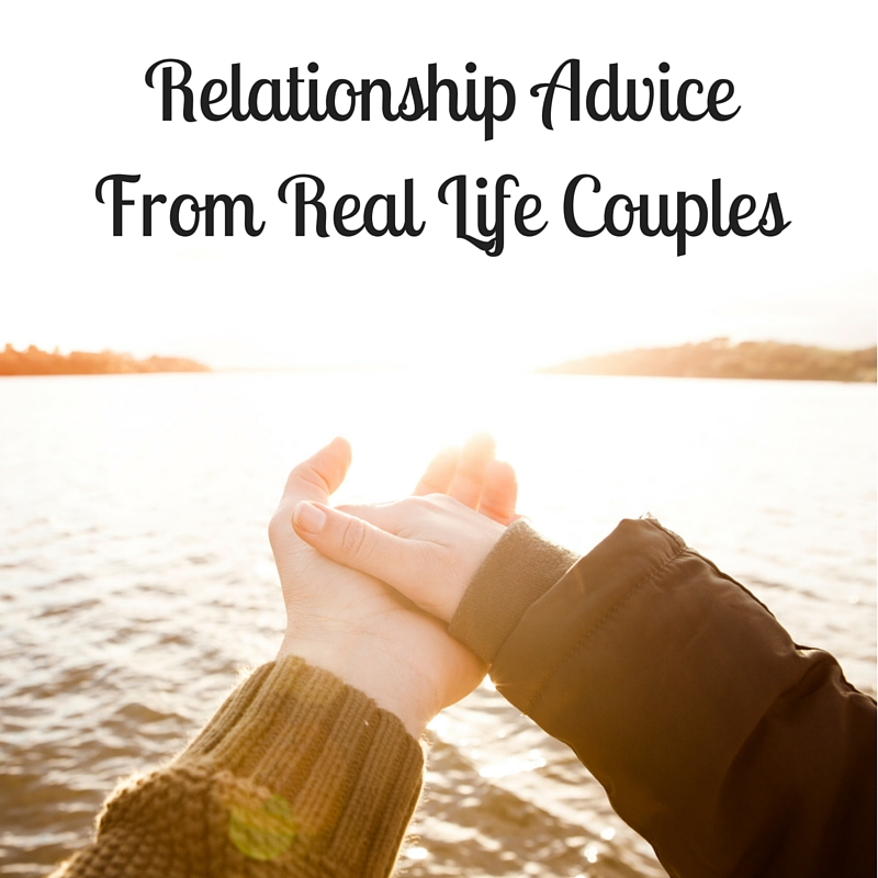 Relationship Advice From Real Life Couples